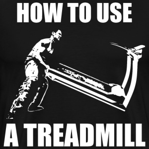 How To Use A Treadmill T-Shirts - Men's Premium T-Shirt