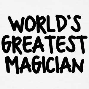 worlds greatest magician t-shirt - Men's T-Shirt