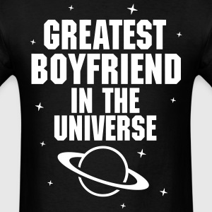 Greatest Boyfriend In The Universe T-Shirts - Men's T-Shirt