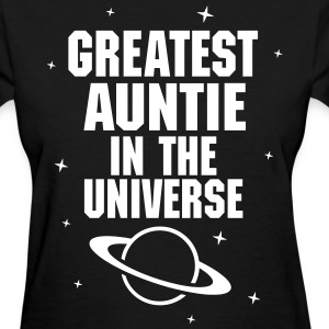 Greatest Auntie In The Universe Women's T-Shirts - Women's T-Shirt