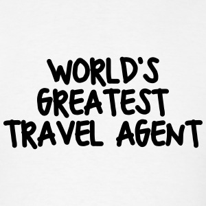 worlds greatest travel agent t-shirt - Men's T-Shirt