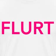 Design ~ FLURT T-Shirt, White
