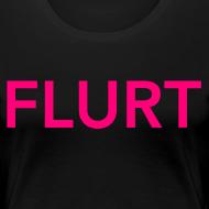 Design ~ FLURT T-Shirt, Black