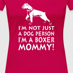 I'm a Boxer Mommy! - Women's Premium T-Shirt