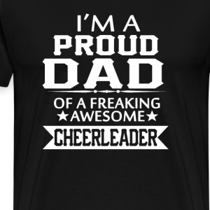 I'M A PROUD CHEERLEADER's DAD - Men's Premium T-Shirt