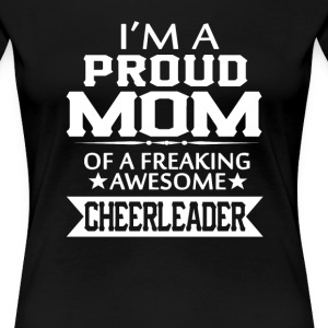 I'M A PROUD CHEERLEADER's MOM - Women's Premium T-Shirt