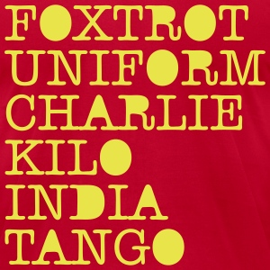 FOXTROT UNIFORM CHARLIE KILO INDIA TANGO T-Shirts - Men's T-Shirt by American Apparel