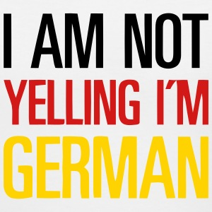 I AM NOT YELLING - I'M GERMAN Women's T-Shirts - Women's V-Neck T-Shirt