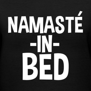 Namaste in Bed Funny - Women's V-Neck T-Shirt