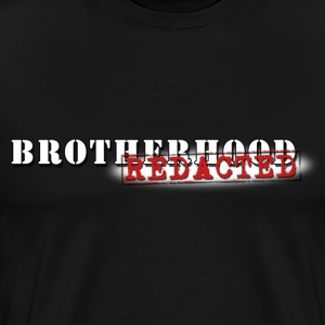 Brotherhood REDACTED - Logo Tee - Men's Premium T-Shirt