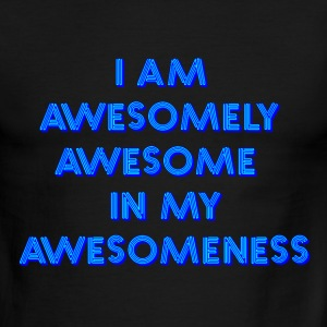 I am awesomely awesome in my awesomeness - Men's Ringer T-Shirt