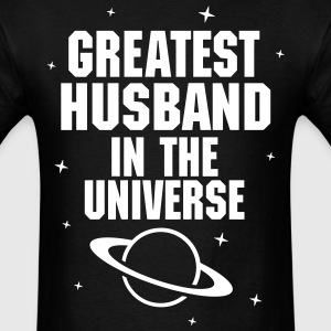 Greatest Husband In The Universe T-Shirts - Men's T-Shirt