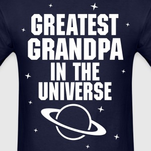 Greatest Grandpa In The Universe T-Shirts - Men's T-Shirt