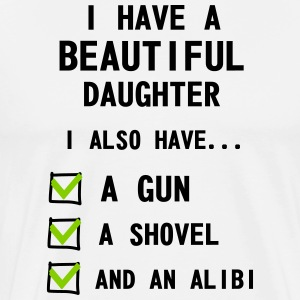 Have Beautiful Daughter - Men's Premium T-Shirt