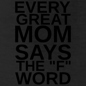 EVERY GREAT MOM - SAYS THE F WORD Bottoms - Leggings by American Apparel