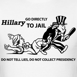 Hillary Go To Jail 2016 - Men's T-Shirt
