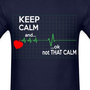 Keep Calm Nurse T-Shirts - Men's T-Shirt