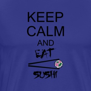 keep calm and eat sushi T-Shirts - Men's Premium T-Shirt