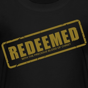 Redeemed with the precious blood of Christ - Kids' Premium T-Shirt