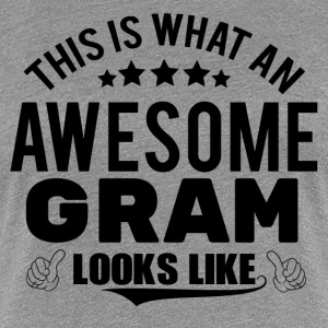 THIS IS WHAT AN AWESOME GRAM LOOKS LIKE Women's T-Shirts - Women's Premium T-Shirt