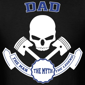 Dad The Man The Myth The Legend T-Shirts - Men's T-Shirt