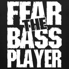 Fear the bass player Tank Tops
