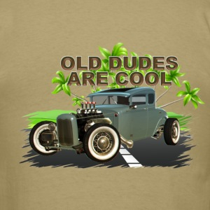 Old Dudes Are Cool - Men's T-Shirt