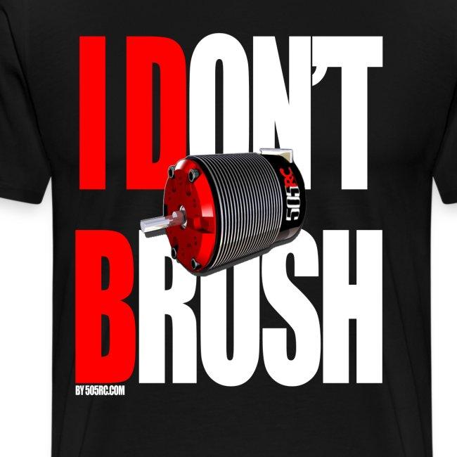 Dont Brush Tee