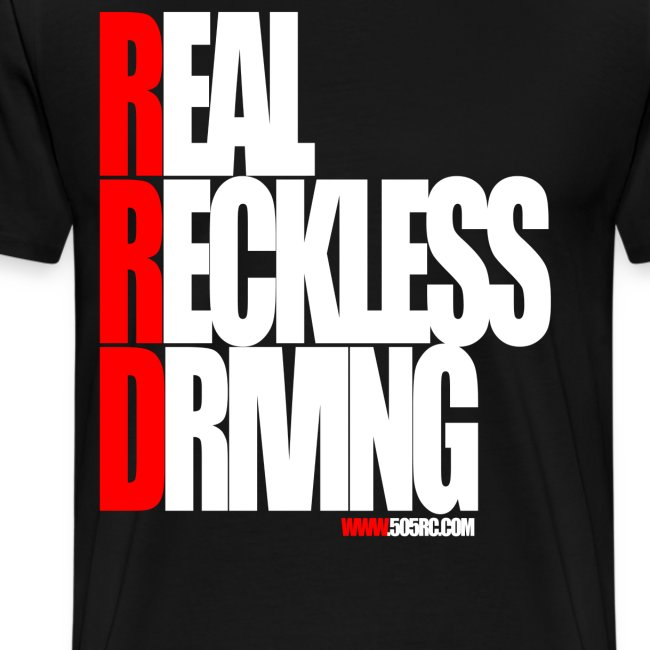 Real Reckless Driving Tee