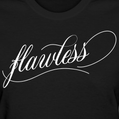 Flawless Women's T-Shirts