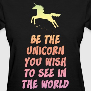 Be the Unicorn Women's T-Shirts - Women's T-Shirt