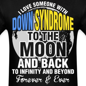 I Love Someone With Down Syndrome Moon And Back - Men's T-Shirt