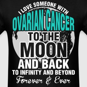 I Love Someone With Ovarian Cancer To The Moon - Men's T-Shirt