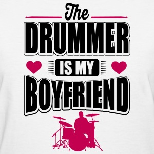 The drummer is my boyfriend Women's T-Shirts - Women's T-Shirt