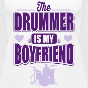 The drummer is my boyfriend Tanks - Women's Premium Tank Top
