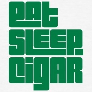 eat sleep cigar text t-shirt - Men's T-Shirt
