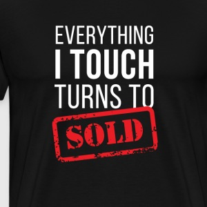 Everything turns to sold Real Estate T-shirt T-Shirts - Men's Premium T-Shirt