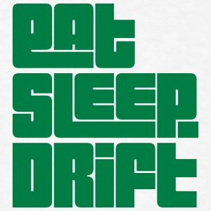 eat sleep drift text t-shirt - Men's T-Shirt
