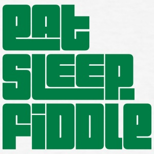 eat sleep fiddle text t-shirt - Men's T-Shirt