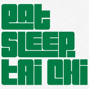 eat sleep tai chi text t-shirt - Men's T-Shirt