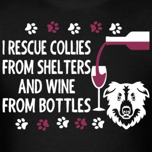 I Rescue Collies And Wine From Bottles - Men's T-Shirt