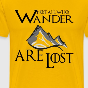 Not All Who Wander  Are  T-Shirts - Men's Premium T-Shirt