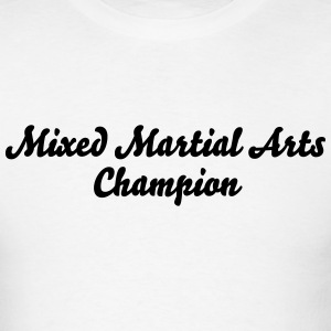mixed martial arts champion t-shirt - Men's T-Shirt