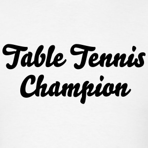 table tennis champion t-shirt - Men's T-Shirt