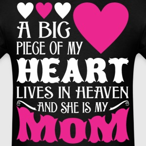 My Heart Lives In Heaven And She Is My Mom - Men's T-Shirt