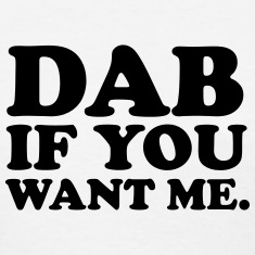 Dab if you want me Women's T-Shirts