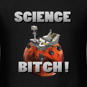 Science bitch - Men's T-Shirt