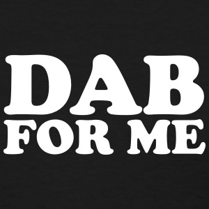 Dab for me Women's T-Shirts - Women's T-Shirt