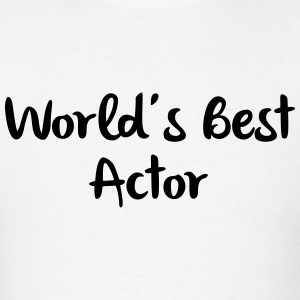 worlds best actor t-shirt - Men's T-Shirt