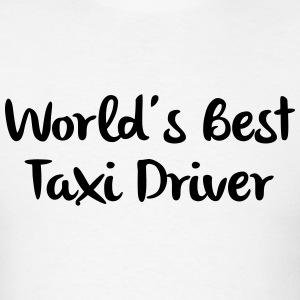 worlds best taxi driver t-shirt - Men's T-Shirt
